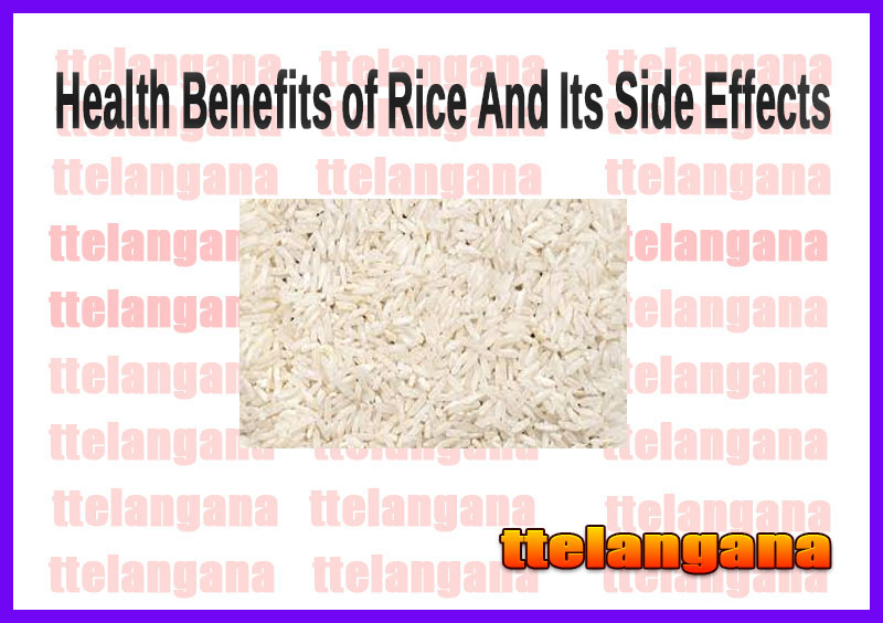 Health Benefits of Rice And Its Side Effects