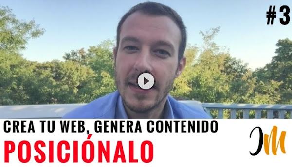 Crea tu Web, Genera Contenido y Posiciónalo