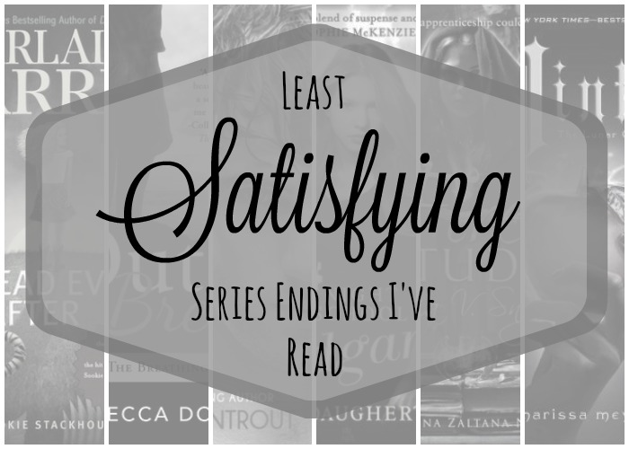 Least Satisfying Series Endings I've Read