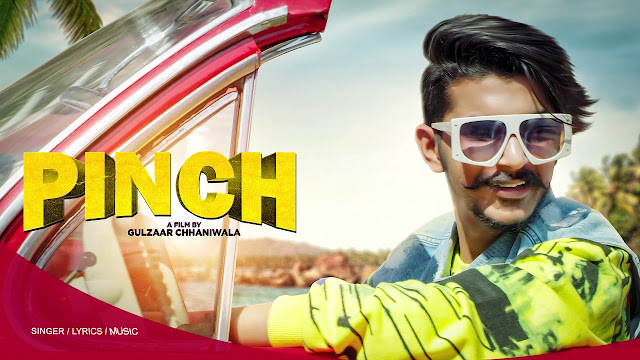 Lyrics-Pinch Gulzaar Chhaniwala Lyrics | lyricsface 2020