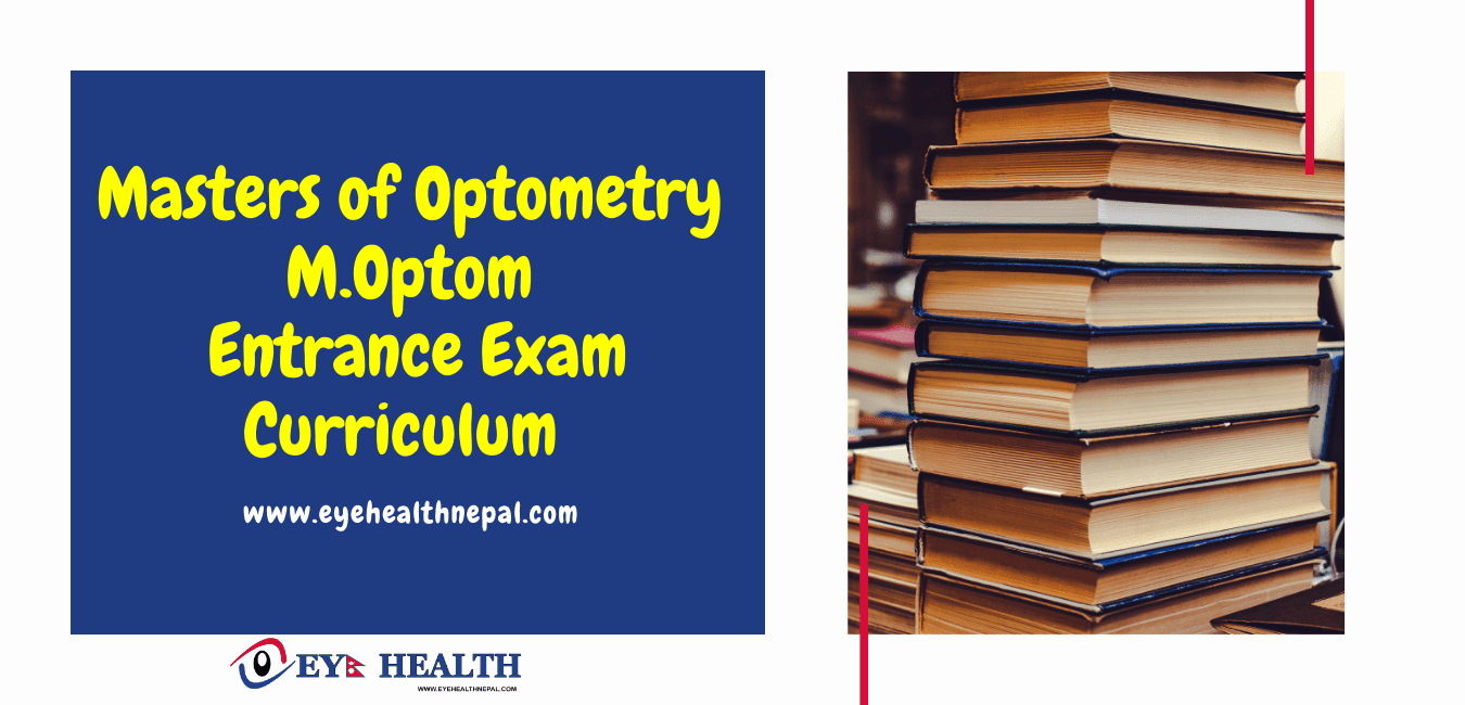 Masters of Optometry, Entrance Exam Curriculum