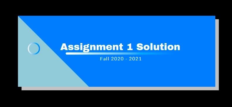 ENG301 Assignment 1 Solution 2021