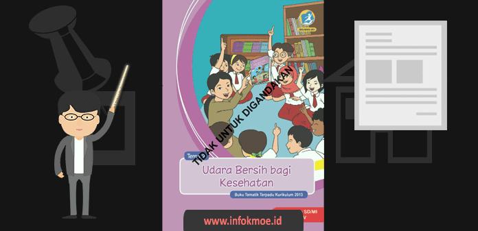 Buku Guru Kelas 5 Tema Udara Bersih Bagi Kesehatan Kurikulum 2013 Revisi 2017
