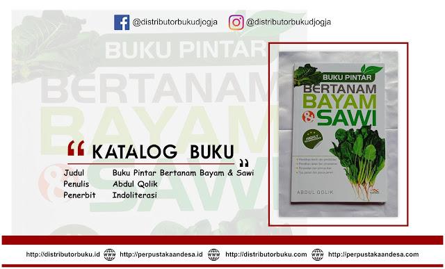 Buku Pintar Bertanam Bayam & Sawi