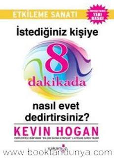 Kevin Hogan - 8 Dakikada Nasil Evet Dedirtirsiniz