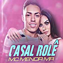 Casal Role - MC Menor MR