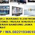 Dibeli Barang Elektronik Second / Rusak Harga Tinggi WA.082219346107