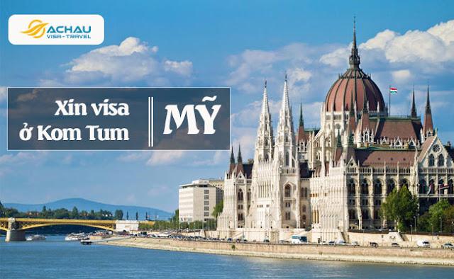 Xin visa Mỹ ở Kom Tum