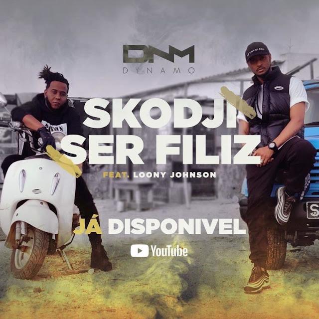 Dynamo feat. Loony Johnson - Skodji Ser Feliz
