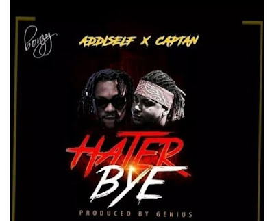 Addi Self & Captan – Hater Bye (Prod. by Genius)