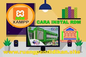 Cara Instal RDM HD Madrasah Versi XAMPP