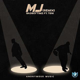 [Music] Bad Boy Timz Ft Teni – MJ (Remix)