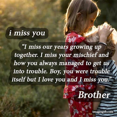 miss you brothers