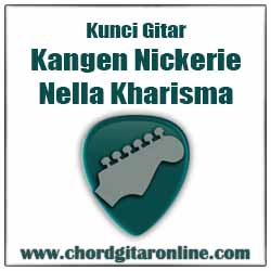 Chord Nella Kharisma Nickerie