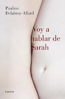 Voy a habla de Sarah, Pauline Delabroy-Allard