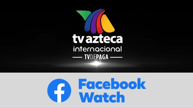 novelas series tv azteca facebook
