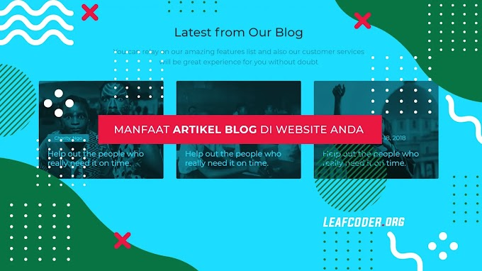 8 Manfaat Artikel Blog di Website Anda