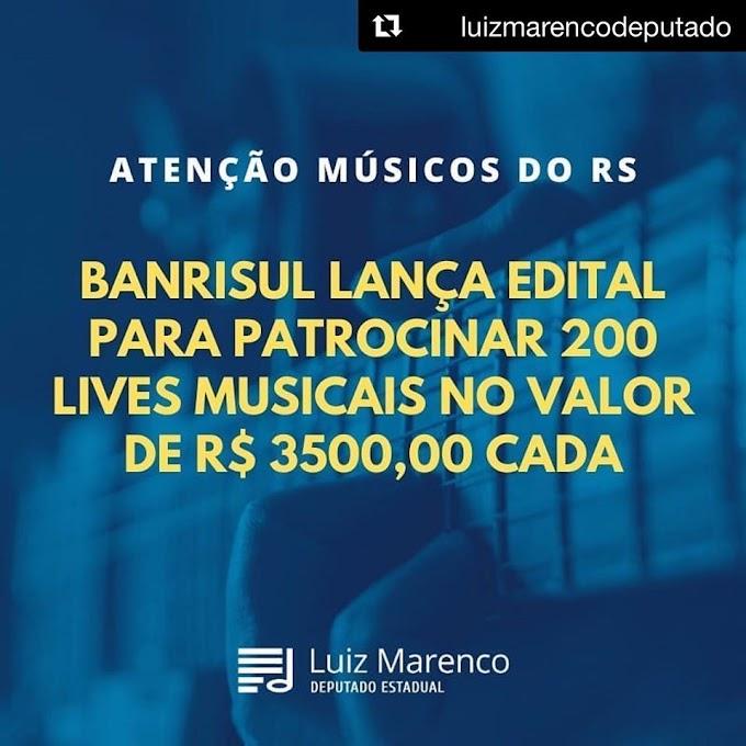 Banrisul lança edital para patrocinar 200 lives musicais no valor de R$ 3.500,00 cada