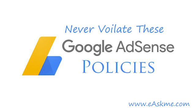 10 Mistakes That Violate Google Adsense Policies and Get Banned: eAskme