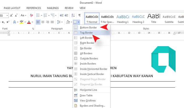 Cara Membuat Dua Garis Panjang Pada KOP Surat Di MS Word 2010-2013-2016