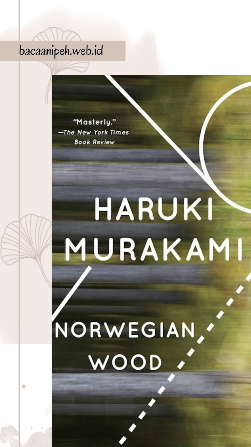 Norwegian Wood Book Review - Spoiler Alert