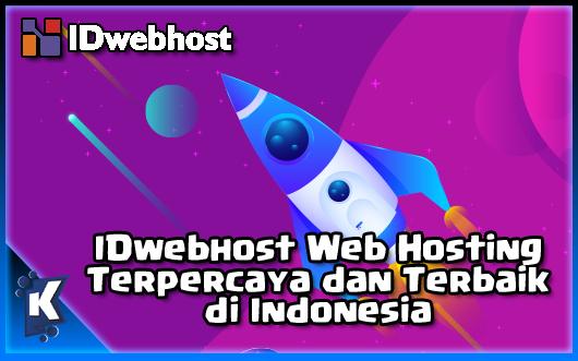 IDwebhost Web Hosting Terpercaya dan Terbaik di Indonesia