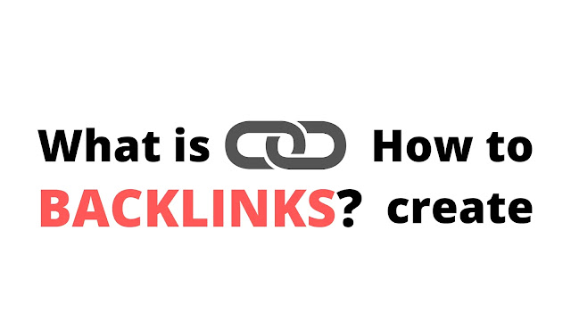 What is backlinks link and how to create quality backlinks?