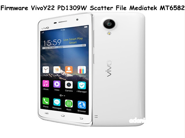 Firmware VivoY22 PD1309W Scatter File Mediatek MT6582