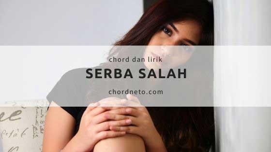 Chord Serba Salah DONGAN's Trio