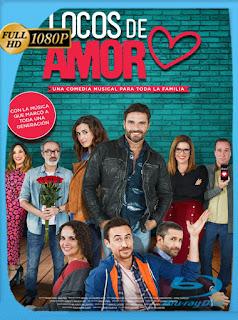 Locos de Amor 2 (2018)HD [1080p] Latino [GoogleDrive] SilvestreHD