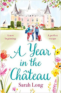 A Year in the Chateau by Sarah Long