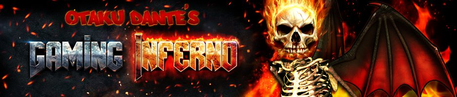 OtakuDante's Gaming Inferno