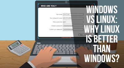 Windows vs Linux: Why Linux is better than Windows?