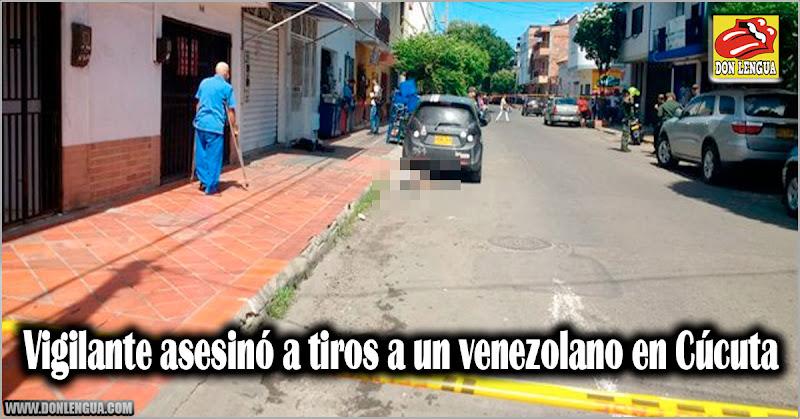 Vigilante asesinó a tiros a un venezolano en Cúcuta