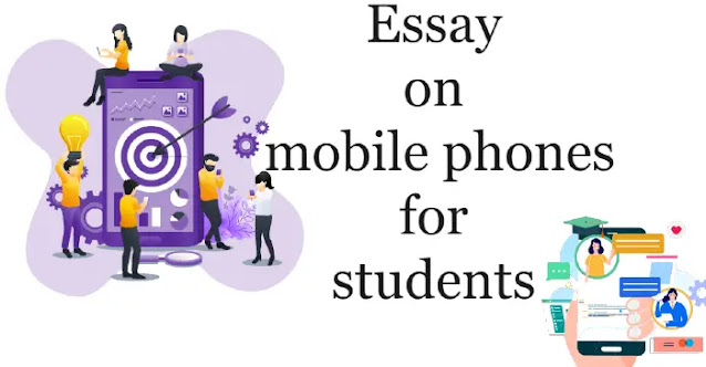Essay on mobile phones for students