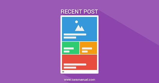 Cara Membuat Widget Recent Post Slider di Blogger