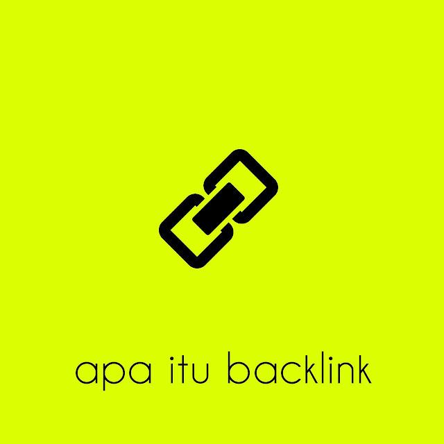 apa itu backlink? Penjelasan backlink