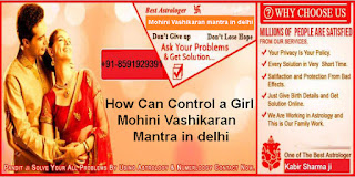 How Can Control a Girl Mohini Vashikaran Mantra in delhi