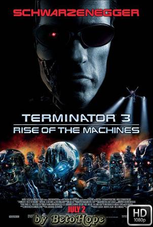 Terminator 3: La Rebelion de las Maquinas [2003] [Latino-Ingles] HD 1080P  [Google Drive] GloboTV