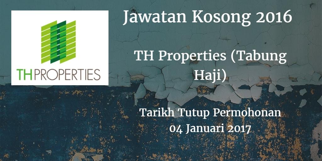 Jawatan Kosong TH Properties (Tabung Haji) 04 Januari 2017