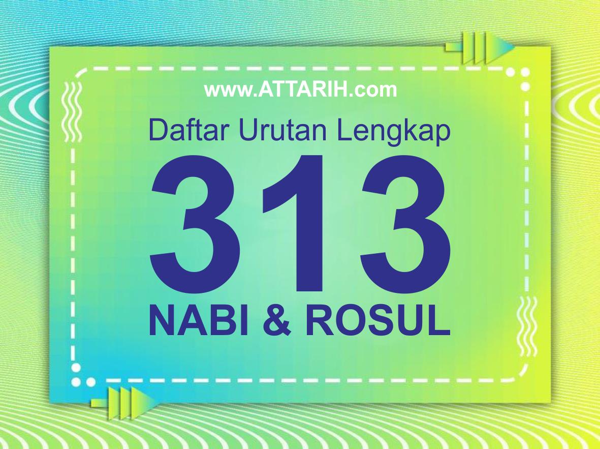 Daftar Urutan Lengkap 313 Nabi dan Rasul