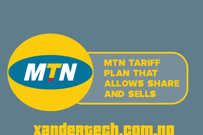 MTN Tariff Plans That Support Share And Sell