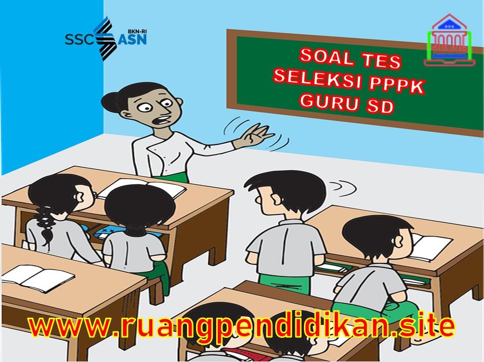 Seleksi PPPK Guru Kelas SD