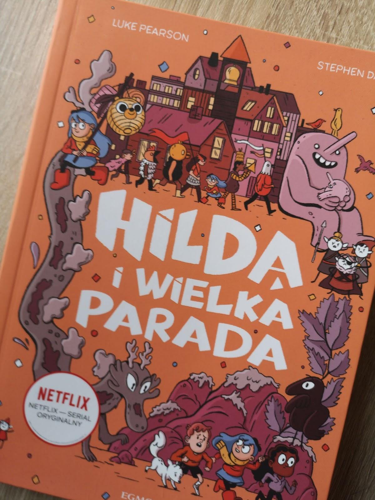 HILDA I WIELKA PARADA-  HarperCollins Polska  (dawniej EGMONT)