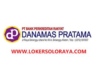 Lowongan Kerja Klaten Terbaru di BPR Danamas Pratama