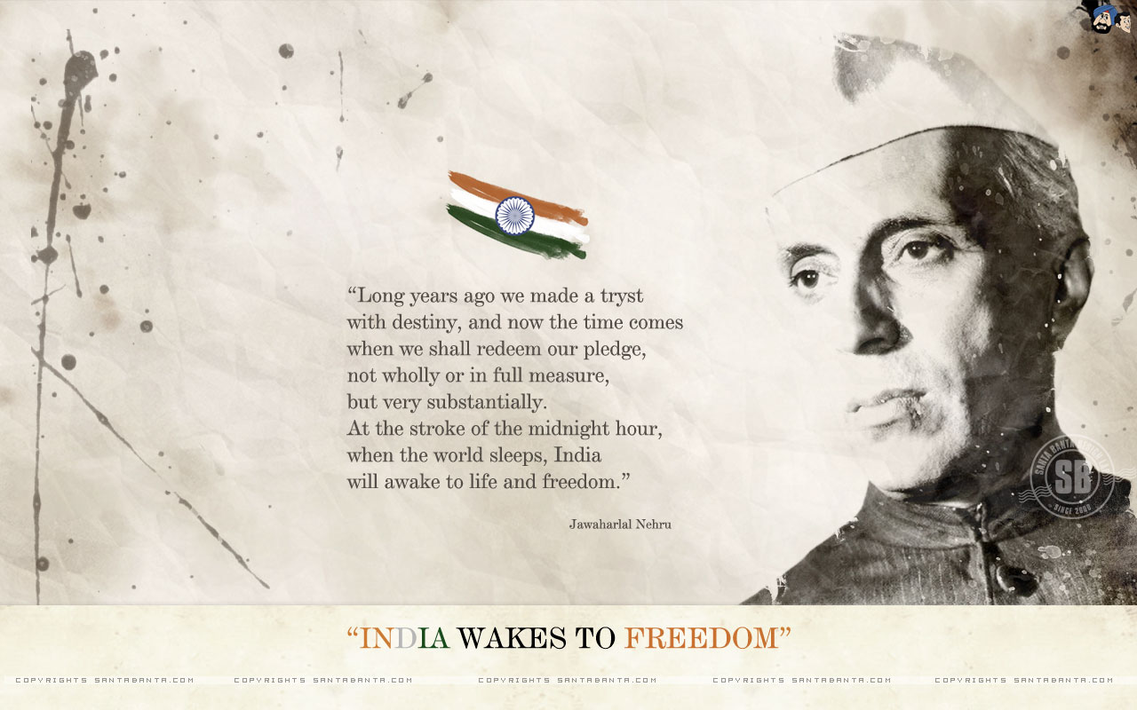Quotes On Independence Day By Jawaharlal Nehru: Suvarnaa: Download Independence Day Special Wallpapers