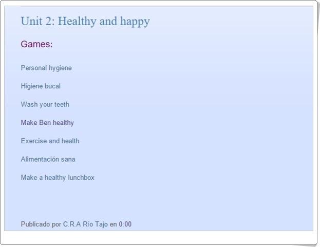 http://naturalsciencecrariotajo.blogspot.com.es/2015/10/unit-2-healthy-and-happy.html