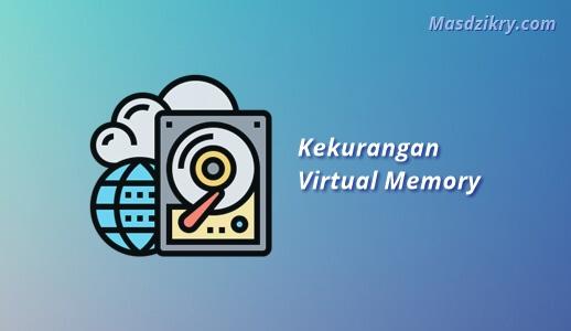 Kekurangan virtual memory
