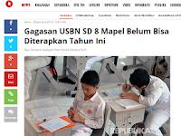USBN SD/MI 8 Mapel Belum Bisa Dilaksanakan