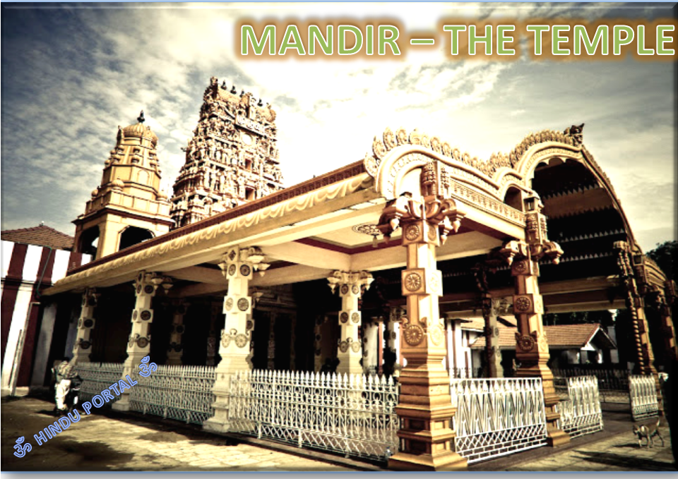 Mandir - the temple